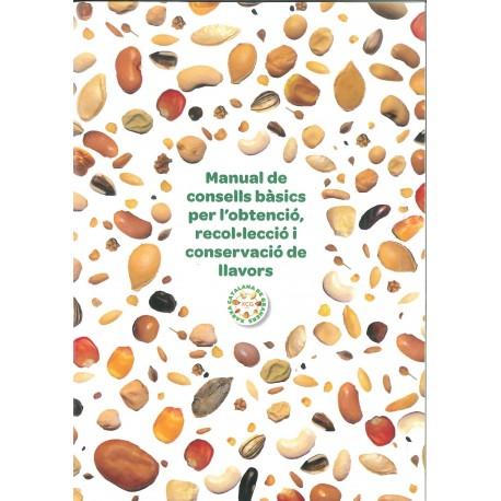 Manual de consells bàsics per l'obtenció, recol.lecció i conservació de llavors