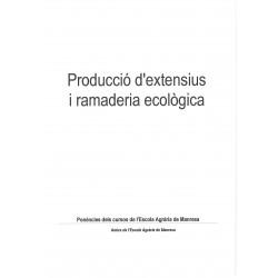Producció d'extensius i ramaderia ecològica