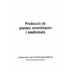 Producció de plantes aromàtiques i medicinals