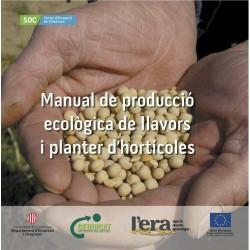 Manual de producció ecològica de llavors i planter d'hortícoles