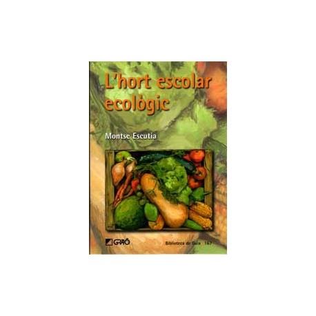 L'hort escolar ecològic